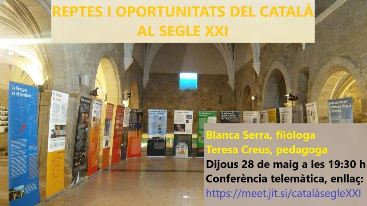 Reptes i oportunitats del català al segle XXI (acte virtual)