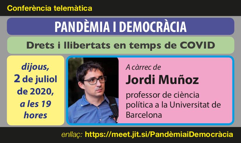 Pandèmia i democràcia: Drets i llibertats en temps de COVID